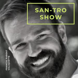 Le SanTro Show